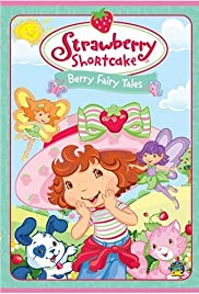 Strawberry Shortcake: Berry Fairy Tales Poster