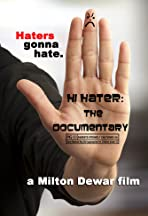 Hi Hater: The Documentary