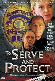 To Serve and Protect Poster