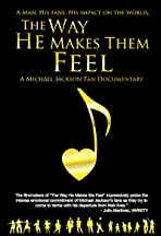 The Way He Makes Them Feel: A Michael Jackson Fan Documentary