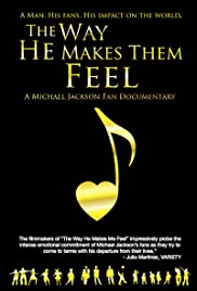 The Way He Makes Them Feel: A Michael Jackson Fan Documentary Poster