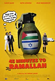 45 Minutes to Ramallah(2013) Poster - Movie Forum, Cast, Reviews