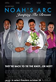 Noah's Arc: Jumping the Broom (2008) Poster - Movie Forum, Cast, Reviews
