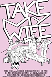 Take My Wife Poster
