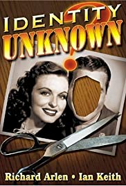 Identity Unknown (1945) Poster - Movie Forum, Cast, Reviews