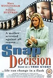 Snap Decision (2001) Poster - Movie Forum, Cast, Reviews