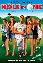 Hole in One (2009) Poster - Movie Forum, Cast, Reviews
