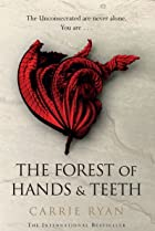 Image of The Forest of Hands and Teeth