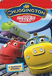 Chuggington Poster - TV Show Forum, Cast, Reviews