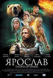 Yaroslav. Tysyachu let nazad(2010) Poster - Movie Forum, Cast, Reviews