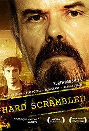 Hard Scrambled Poster