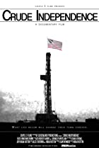 Image of Crude Independence