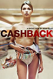 Cashback (2004) Poster - Movie Forum, Cast, Reviews