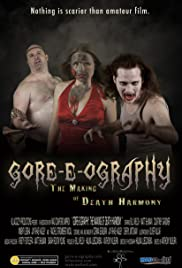 Gore-e-ography: The Making of Death Harmony Poster