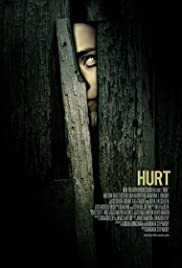 Hurt (2009) Poster - Movie Forum, Cast, Reviews