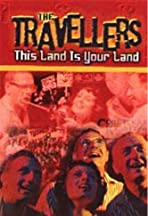 The Travellers: This Land Is Your Land
