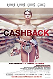 Cashback (2006) Poster - Movie Forum, Cast, Reviews