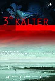 3° kälter Poster