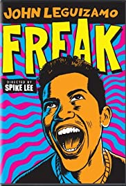John Leguizamo: Freak (1998) Poster - TV Show Forum, Cast, Reviews