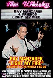 Light My Fire: Ray Manzarek - A Return to the Whisky a Go Go Poster