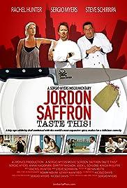Jordon Saffron: Taste This! Poster