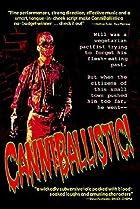 Image of CanniBallistic!