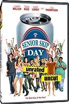 Senior Skip Day (2008) Poster