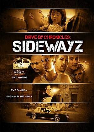 ver Drive-By Chronicles : Sidewayz