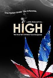 High: The True Tale of American Marijuana(2008) Poster - Movie Forum, Cast, Reviews
