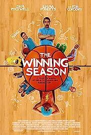 The Winning Season(2009) Poster - Movie Forum, Cast, Reviews