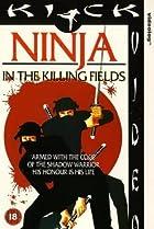Image of Ninja in the Killing Fields