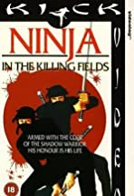 Ninja in the Killing Fields