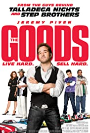 The Goods: Live Hard, Sell Hard (2009) Poster - Movie Forum, Cast, Reviews
