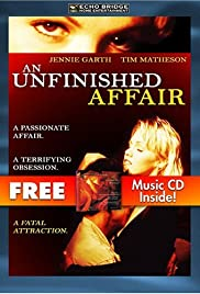 An Unfinished Affair (1996) Poster - Movie Forum, Cast, Reviews