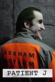 Patient J (Joker)(2005) Poster - Movie Forum, Cast, Reviews
