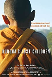 Buddha's Lost Children(2006) Poster - Movie Forum, Cast, Reviews