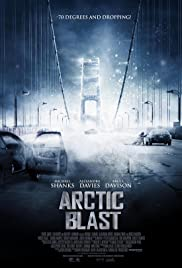 Arctic Blast (2010) Poster - Movie Forum, Cast, Reviews
