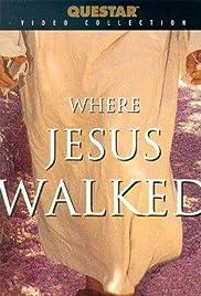 Where Jesus Walked Poster