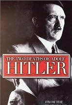Two Deaths of Adolf Hitler