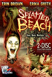 Splatter Beach (2007) Poster - Movie Forum, Cast, Reviews