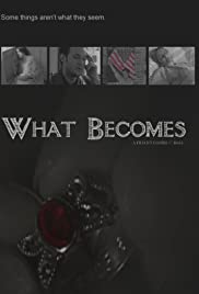 What Becomes Poster
