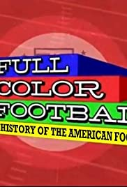 Full Color Football: The History of the American Football League Poster