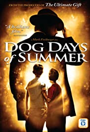 Dog Days of Summer (2007) Poster - Movie Forum, Cast, Reviews