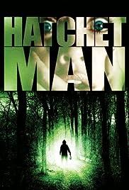 Hatchetman(2003) Poster - Movie Forum, Cast, Reviews