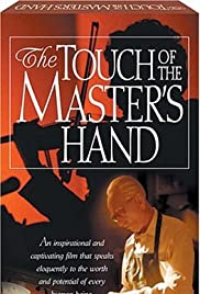 The Touch of the Master's Hand Poster