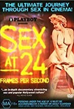 Primary image for Sex at 24 Frames Per Second
