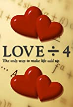 Love Divided by Four