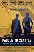 Image of Paddle to Seattle: Journey Through the Inside Passage