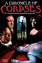 A Chronicle of Corpses (2000) Poster - Movie Forum, Cast, Reviews