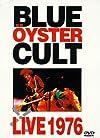 Blue Öyster Cult: Live 1976